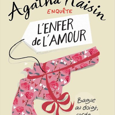 Agatha Raisin - l'enfer de l'amour (T11)