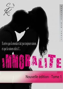 Immoralité Tome 1
