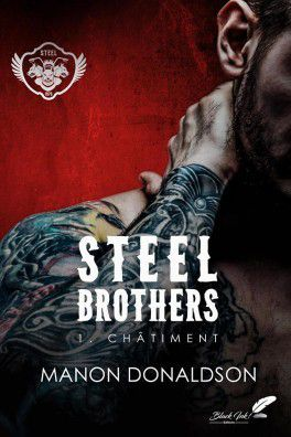 Steel Brothers Tome 1: Châtiment