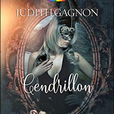 *CENDRILLON* Judith Gagnon* Éditions Homoromance* par Martine Lévesque*