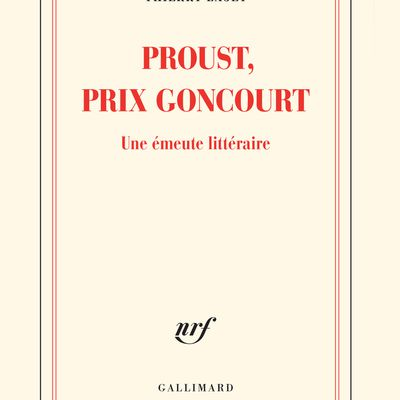 Proust, prix Goncourt - Thierry Laget