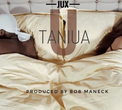 NEW AUDIO: Jux – Utaniua | Mp3  ISIKILIZE HAPA...