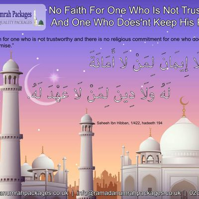 No Faith For One Who Is Not Trustworthy And One Who Does'nt Keep His Promise