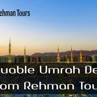 Valuable Umrah Deals From Rehman Tours