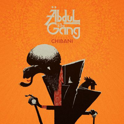 Abdul & The Gang – Chibani