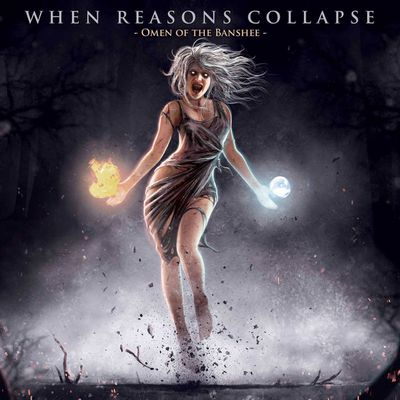 When Reasons Collapse - Omen Of The Banshee