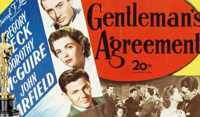 Gentleman's Agreement. A film that entertains again.