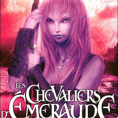 Les chevaliers d'Emeraude (T4. La Princesse rebelle)