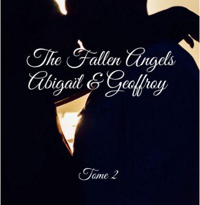 chronique sur The Fallen Angels, tome 2, Abigaïl & Geoffroy