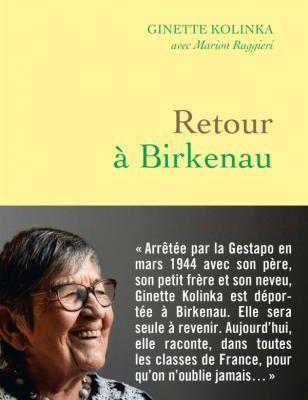 Ginette Kolinka. Retour à Birkenau