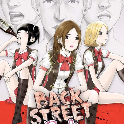BACK STREET GIRLS / TOME 1