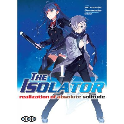 THE ISOLATOR realization of absolute solitude / Tome 1