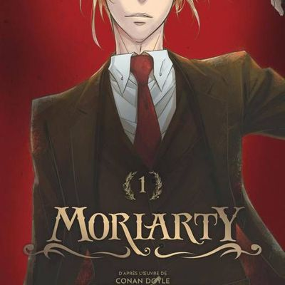 Moriarty / Tome 1