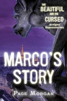 The Beautiful and the Cursed: Marco's Story (The Dispossessed #1.5) by Page Morgan