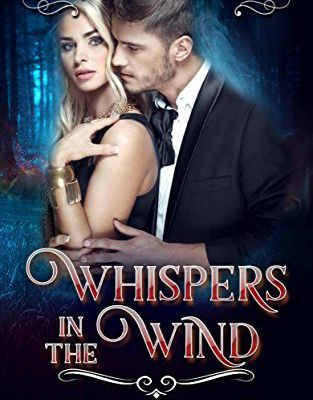 Whispers In The Wind (Hidden World Book 2) by E.J. Bennett