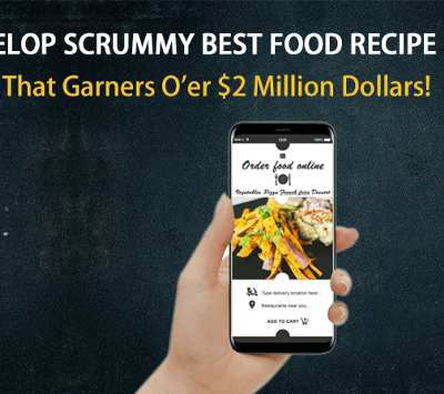 How Building a Food Recipe App Can Still Make Over $2 Million Dollars
