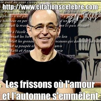 Citation de Jean-Jacques Goldman