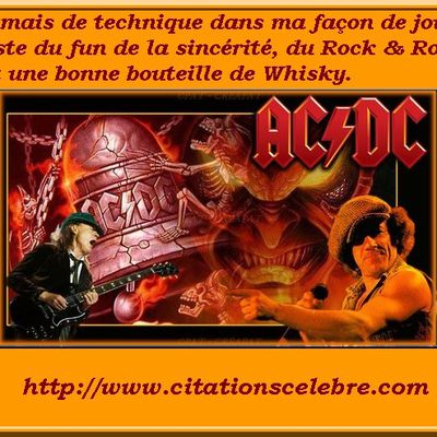 Citation de Bon Scott ancien membre AC/DC