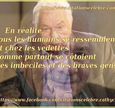 Citation de Michel Galabru