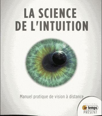 La Science de l'Intuition - Manuel pratique de vision à distance