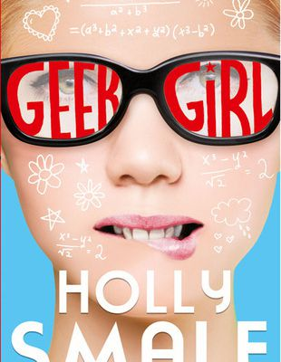 [Avis] Le livre Geek Girl de Holly Smale