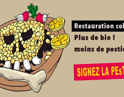 PEsTITION – Plus de bio, moins de pesticides en restauration collective !