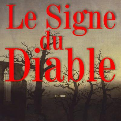 « Le Signe du Diable » de Thomas Laurent — Éditions Zinedi