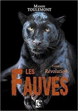 « Les Fauves Tome 2 Révolution » de Manon Toulemont — VFB Éditions