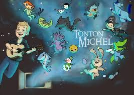 TONTON MICHEL / GRAND EST