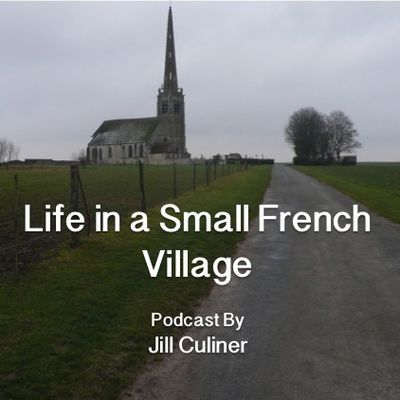 Life in a Small French Village : Episode One