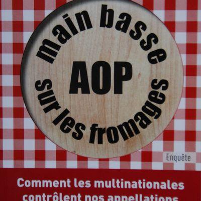 Main basse sur les fromages AOP par Véronique RICHEZ-LEROUGE, 2017