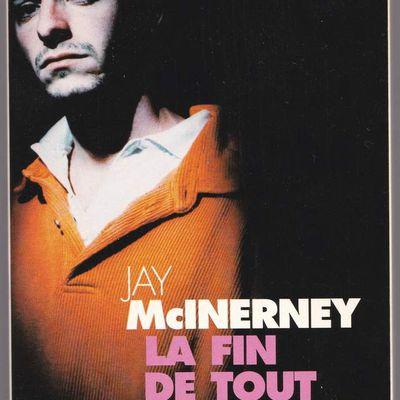 La fin de tout ou la nostalgie vue par Jay McInerney