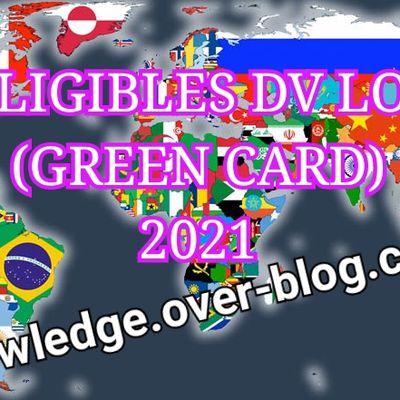 PAYS ÉLIGIBLES DVL GREEN CARD 2021