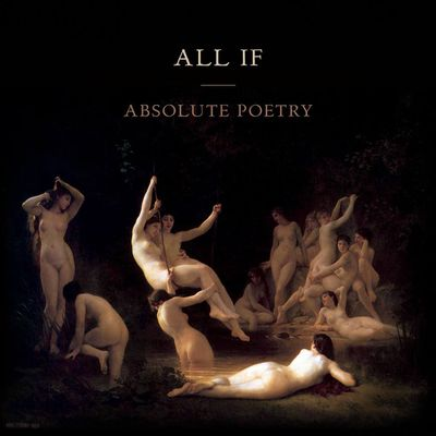 All If / Absolutely Poetry