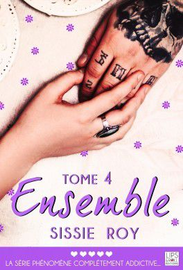 chronique Lixia: Ensemble Tome 4 de Sissie Roy