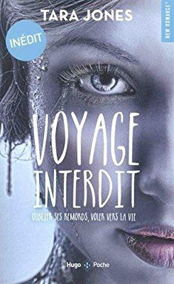 Voyage Interdit de Tara Jones