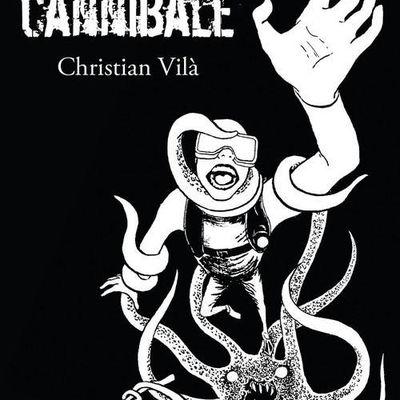 L'OCEAN CANNIBALE de Christian Vila