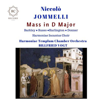 A new classic discovery by RC Record Classic Label: Jommelli's Mass in D Major