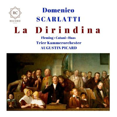 "A Review by Roger Norrington (ClassicNewMagazine) about ""La Dirindina"" by Scarlatti"