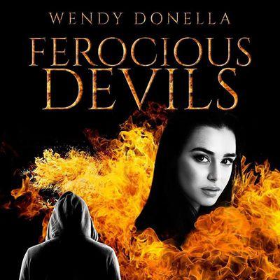 Ferocious Devils -> Wendy Donella