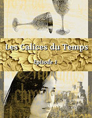 Les calices du temps - @RomanFantasy1