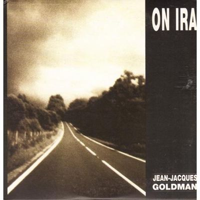 Jean Jacques Goldman : on ira