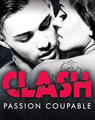 Clash - passion coupable (tome 2)
