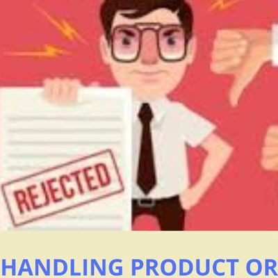 Handling product or service rejection in Sales