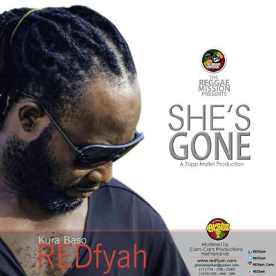 "HIT NEWS::REDfyah IS SET TO RELEASE HIS NEW SINGLE  DUBBED ""SHE'S GONE""-www.gbaagamusic.com"