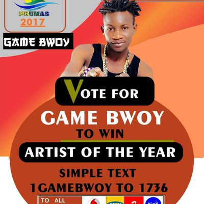 EVENT::VOTE GAMEBWOY TO 1736 TO WIN ARTIST OF THE YEAR (UWMA). www.gbaagamusic.com