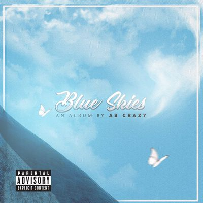 MUSIC | AB Crazy - Blue Skies (Album)