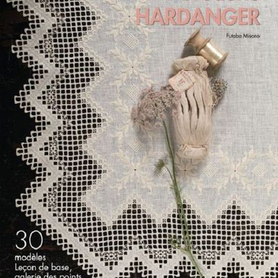 Broderie HARDANGER, par (by) Futaba Misono - Hardanger book in french