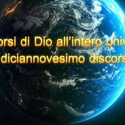 La parola dello Spirito Santo - Discorsi di Dio all'intero universo Il diciannovesimo discorso