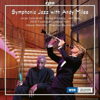Andy Miles - Symphonic Jazz with Andy Miles (Musique classique)